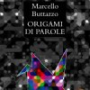 ORIGAMI DI PAROLE ALL'AMMIRATO CULTURE HOUSE